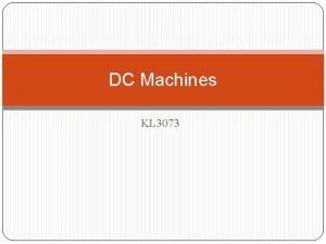DC Machines KL 3073 Direct Current DC Machines