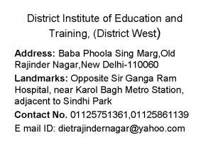 District Institute of Education and Training District West