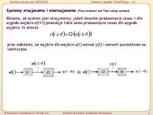 Systemy dynamiczne 20152016 Systemy i sygnay klasyfikacje c