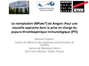 CHU Henri MONDOR ASSISTANCE PUBLIQUE HPITAUX DE PARIS