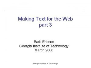 Making Text for the Web part 3 Barb
