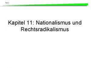 Teil 3 Kapitel 11 Nationalismus und Rechtsradikalismus Teil