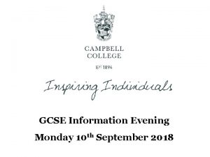 GCSE Information Evening Monday 10 th September 2018