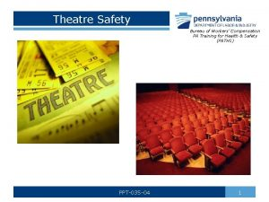 Theatre Safety Bureau of Workers Compensation PA Training