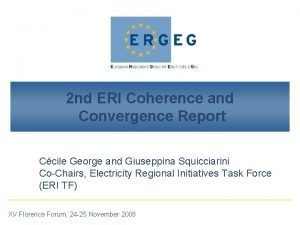 2 nd ERI Coherence and Convergence Report Ccile