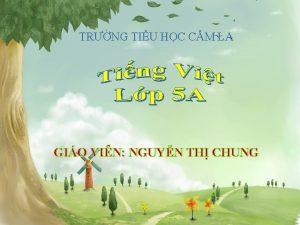 TRNG TIU HC CM LA GIO VIN NGUYN