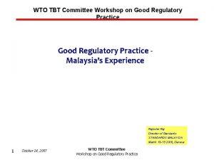 WTO TBT Committee Workshop on Good Regulatory Practice