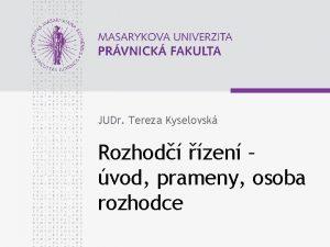 JUDr Tereza Kyselovsk Rozhod zen vod prameny osoba
