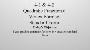 4 1 4 2 Quadratic Functions Vertex Form