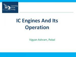 IC Engines And Its Operation Vigyan Ashram Pabal