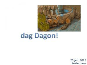 dag Dagon 25 jan 2015 Zoetermeer q Dagon