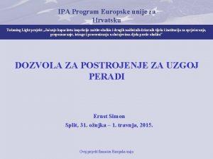IPA Program Europske unije za Hrvatsku Twinning Light