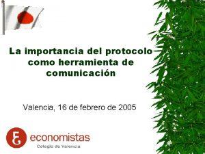 La importancia del protocolo como herramienta de comunicacin