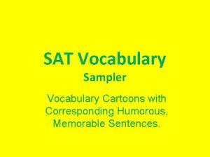 SAT Vocabulary Sampler Vocabulary Cartoons with Corresponding Humorous