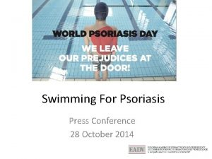 Swimming For Psoriasis Press Conference 28 October 2014