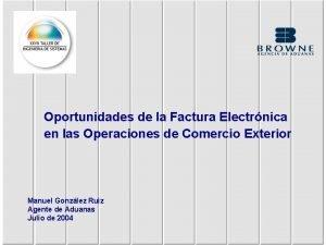 Oportunidades de la Factura Electrnica en las Operaciones