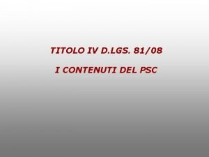 TITOLO IV D LGS 8108 I CONTENUTI DEL
