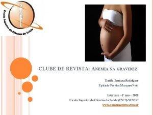 CLUBE DE REVISTA ANEMIA NA GRAVIDEZ Danilo Santana