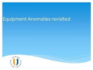 Equipment Anomalies revisited Equipment Anomalies Radio Chest Harness