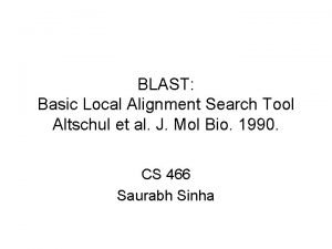 BLAST Basic Local Alignment Search Tool Altschul et