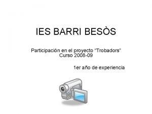 IES BARRI BESS Participacin en el proyecto Trobadors