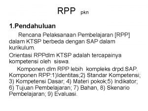 RPP pkn 1 Pendahuluan Rencana Pelaksanaan Pembelajaran RPP