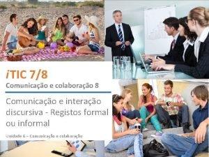 i TIC 78 Comunicao e colaborao 8 Comunicao