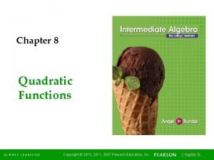 Chapter 8 Quadratic Functions Copyright 2015 2011 2007