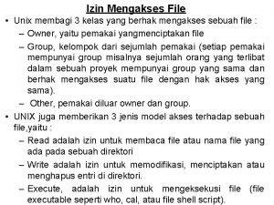 Izin Mengakses File Unix membagi 3 kelas yang