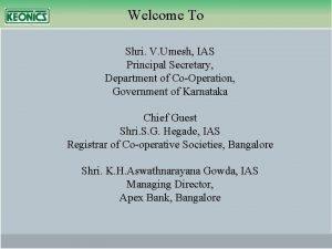 Welcome To Shri V Umesh IAS Principal Secretary