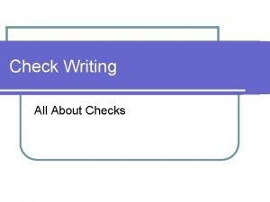 Check Writing All About Checks Check Writing l