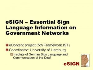 e SIGN Essential Sign Language Information on Government