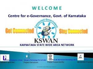 WELCOME Centre for eGovernance Govt of Karnataka KARNATAKA