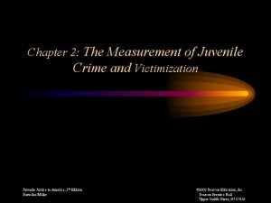 Chapter 2 The Measurement of Juvenile Crime and