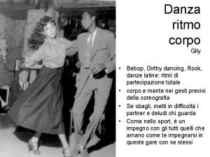 Danza ritmo corpo Gily Bebop Dirthy dancing Rock