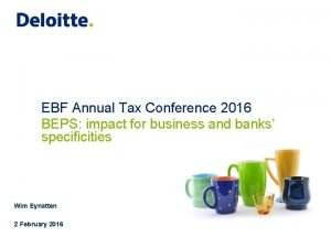 EBF Annual Tax Conference 2016 BEPS impact for