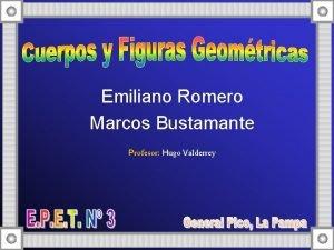 Emiliano Romero Marcos Bustamante Profesor Hugo Valderrey Tringulo