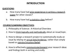 INTRODUCTION QUESTIONS a How many have had prior