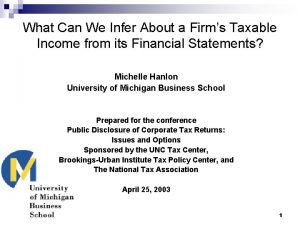 What Can We Infer About a Firms Taxable