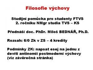 Filosofie vchovy Studijn pomcka pro studenty FTVS 2