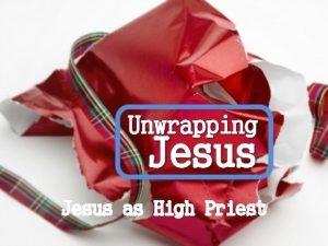 Jesus as High Priest Hebrews 2 16 17