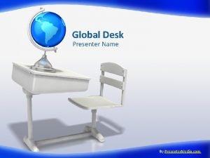 Global Desk Presenter Name By Presenter Media com
