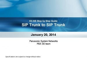 KXNS Step by Step Guide SIP Trunk to