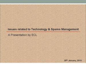 Issues related to Technology Spares Management A Presentation