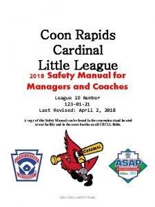 Coon Rapids Cardinal Little League 2018 Safety Manual