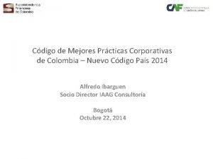 Cdigo de Mejores Prcticas Corporativas de Colombia Nuevo