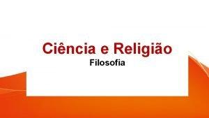 Cincia e Religio Filosofia Idade Mdia Igreja mais