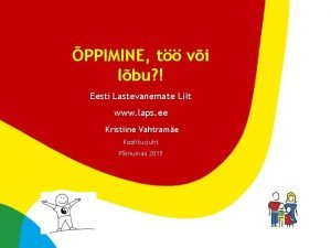 PPIMINE t vi lbu Eesti Lastevanemate Liit www