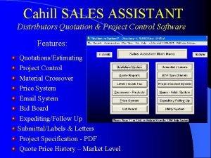 Cahill SALES ASSISTANT Distributors Quotation Project Control Software
