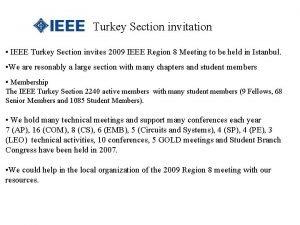 Turkey Section invitation IEEE Turkey Section invites 2009